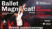 """""""Ballet Magnificat"""" – Spektakl. Powrót marnotrawnego"""