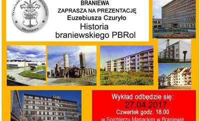 Historia braniewskiego PBRol. Towarzystwo Miłośników Braniewa zaprasza