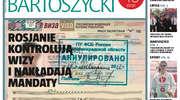 """Dlaczego Rosjanie anulują wizy? O tym i innych wydarzeniach dowiesz się z """"Gońca Bartoszyckiego""""."""