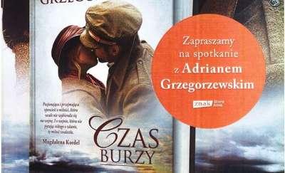 Czas dla Rodaka - spotkanie autorskie z Adrianem Grzegorzewskim