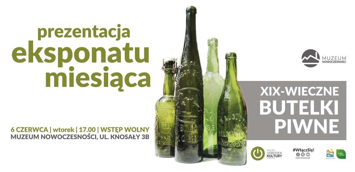 XIX-wieczne butelki w Muzeum Nowoczesności - full image