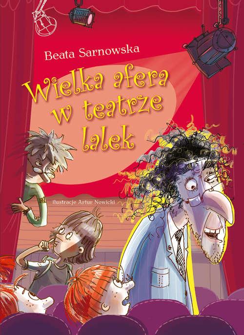 W olsztyńskim teatrze lalek wybucha afera! Nowa książka już na rynku - full image