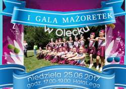 I Gala Mażoretek w Olecku