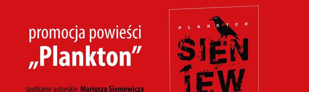 Mariusz Sieniewicz i jego Polacja - spotkanie w Planecie 11