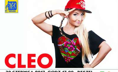 Muzyczny początek wakacji - Cleo w Reszlu!