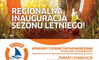 Regionalna inauguracja sezonu letniego – Bezpieczne Mazury