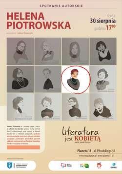 """Literatura jest kobietą"""" – spotkanie z Heleną Piotrowską"""