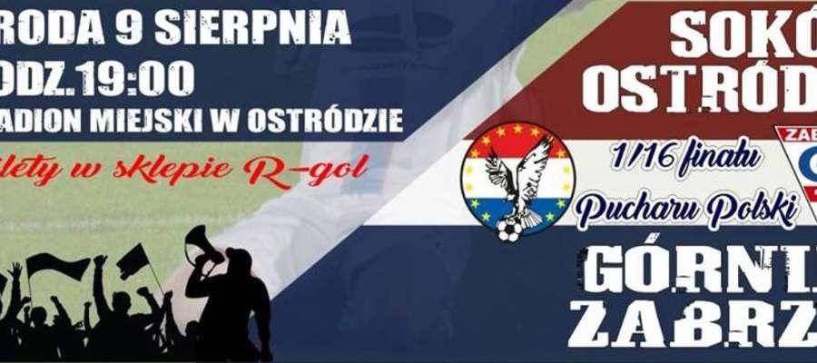 W środę wieczorem piłkarze Sokoła Ostróda w meczu Pucharu Polski podejmą Górnika Zabrze