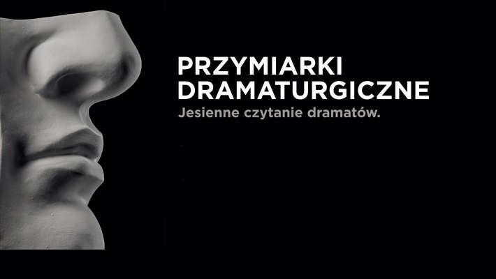 Jesienne czytanie dramatów na Scenie Kameralnej - full image