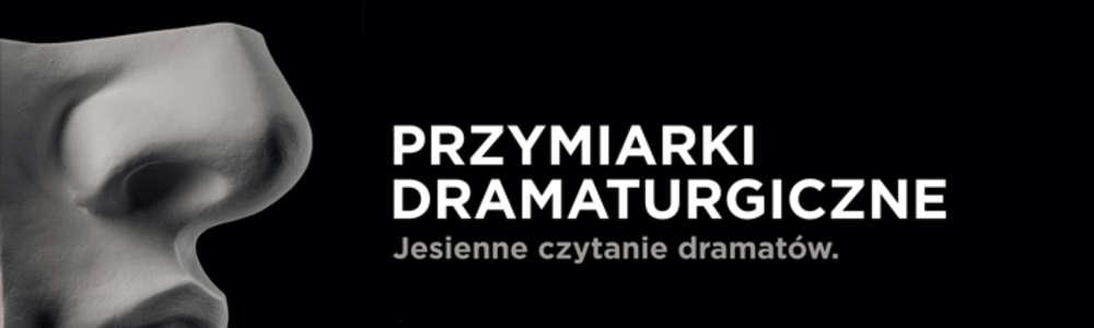 Jesienne czytanie dramatów na Scenie Kameralnej
