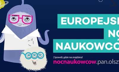 Europejska Noc Naukowców już 29 września w Olsztynie