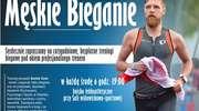 Męskie Bieganie czyli bezpłatne treningi biegowe