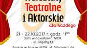 Dom kultury w Działdowie zaprasza na warsztaty teatralne i aktorskie