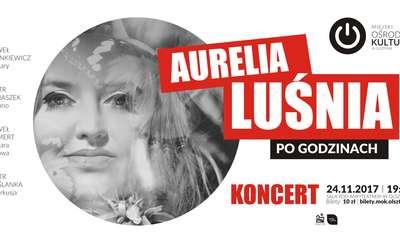 Aurelia Luśnia PO GODZINACH