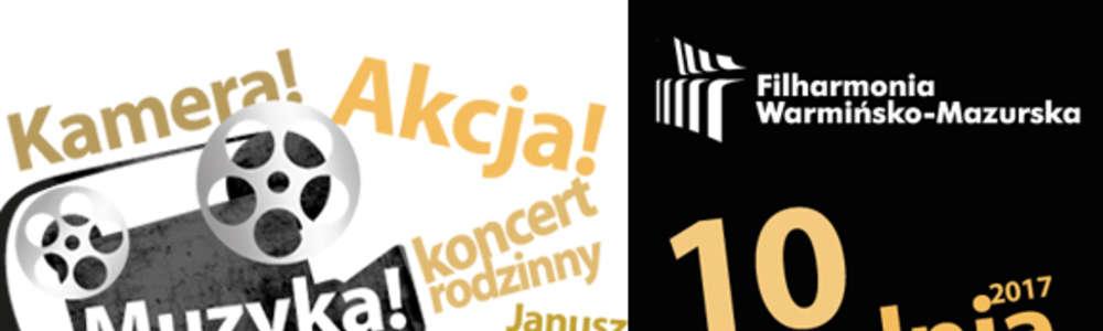 "Koncert Rodzinny pt. ""Kamera. Akcja. Muzyka."""