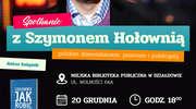 Zapraszamy na spotkanie z Szymonem Hołownią. Uwaga, spotkanie odbędzie się 20 grudnia