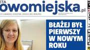 """Jutro od rana nowa """"Gazeta Nowomiejska"""""""