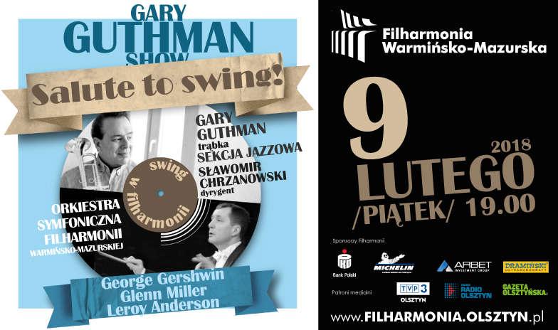 Gary Guthman show – Salute to swing! w olsztyńskiej filharmonii - full image