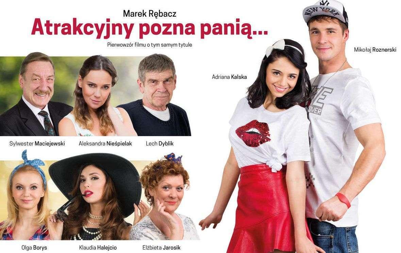 Atrakcyjny pozna Panią. Komedia w gwiazdorskiej obsadzie w Olsztynie - full image