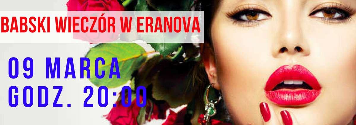 Babski wieczór w Eranova - najlepsza impreza z okazji dnia kobiet! - full image