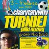 Zagrają dla Marcina w III Charytatywnym Turnieju Piłki Nożnej