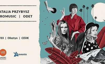 Natalia Przybysz, Mikromusic i Odet na olsztyńskiej scenie