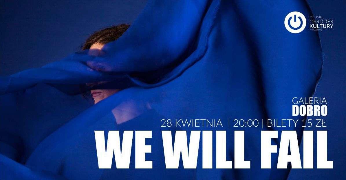 We Will Fail. Warsztat produkcji dźwięków - full image