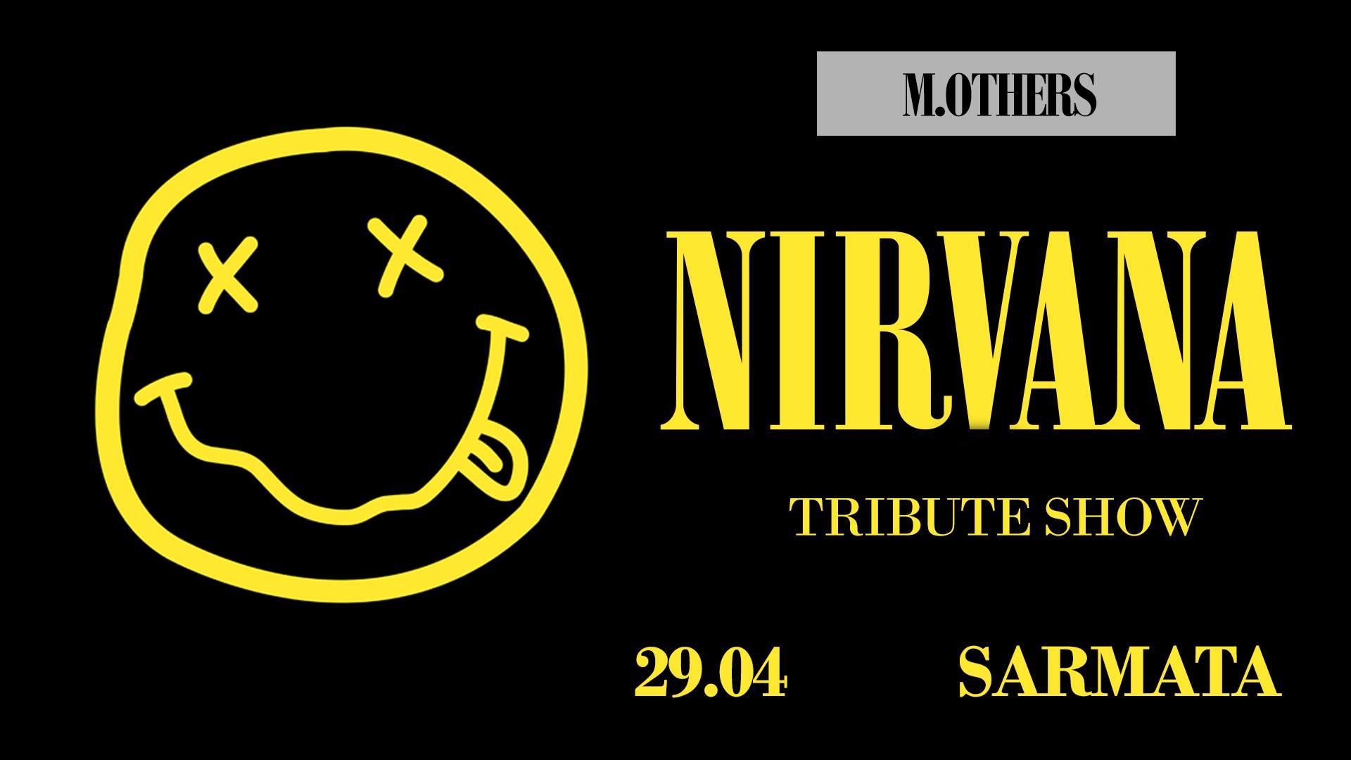Nirvana tribute show M.Others) w Sarmacie