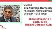 Zapraszamy na wykład dra Andrzeja Koreckiego nt. lubawskiej historii