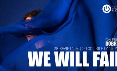 We Will Fail. Warsztat produkcji dźwięków