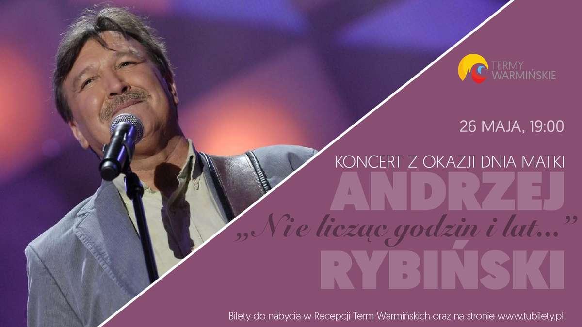 Koncert Andrzeja Rybińskiego na Dzień Matki - full image