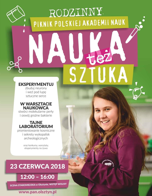 """Rodzinny Piknik Polskiej Akademii Nauk """"NAUKA też SZTUKA!"""""""