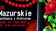 XXI Mazurskie Spotkania z Folklorem w Olecku