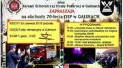 Zapraszamy na obchody 70-lecia OSP w Galinach