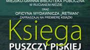 Księga Puszczy Piskiej — premiera w Rucianem-Nidzie