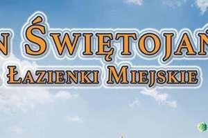 W niedzielę odpust w parafii św. Jana i Festyn Świętojański!