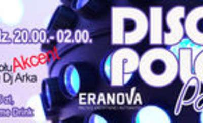 Disco Party Dyskoteka- 13 lipca, godz. 20.00. Eranova