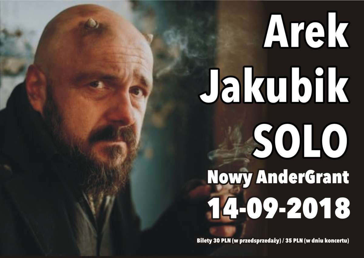 Arek Jakubik SOLO w Andergrancie - full image