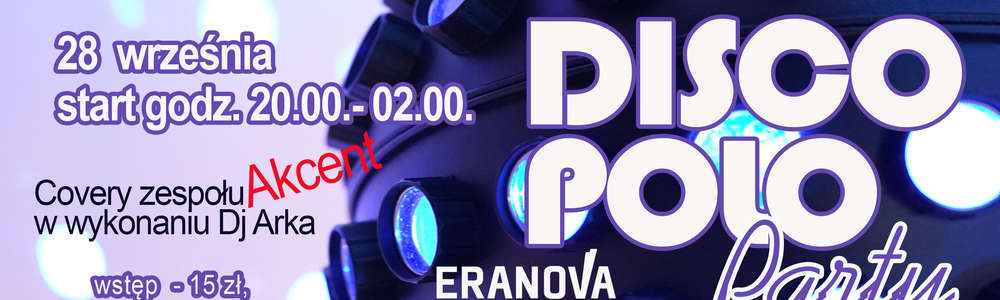 Eranova zaprasza na Disco Party