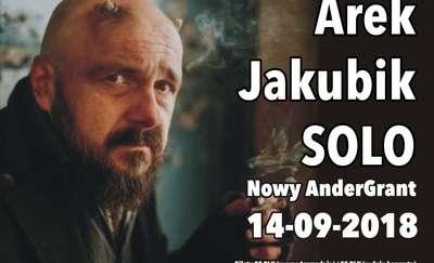 Arek Jakubik SOLO w Andergrancie