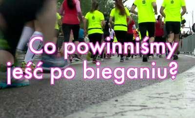Co powinniśmy jeść po bieganiu?