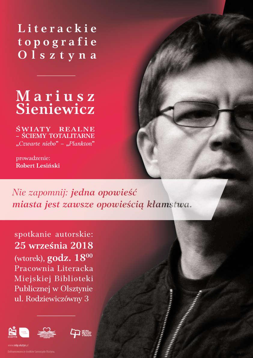 Literackie Topografie Olsztyna – spotkanie autorskie z Mariuszem Sieniewiczem  - full image