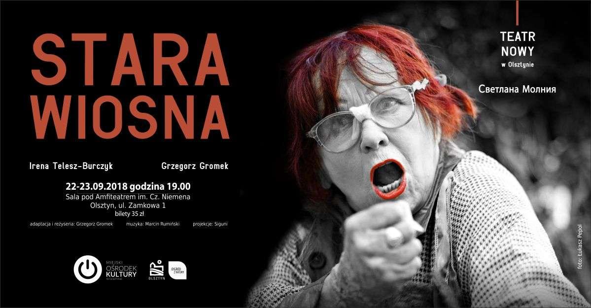 Spektakl ''Stara Wiosna'' - full image