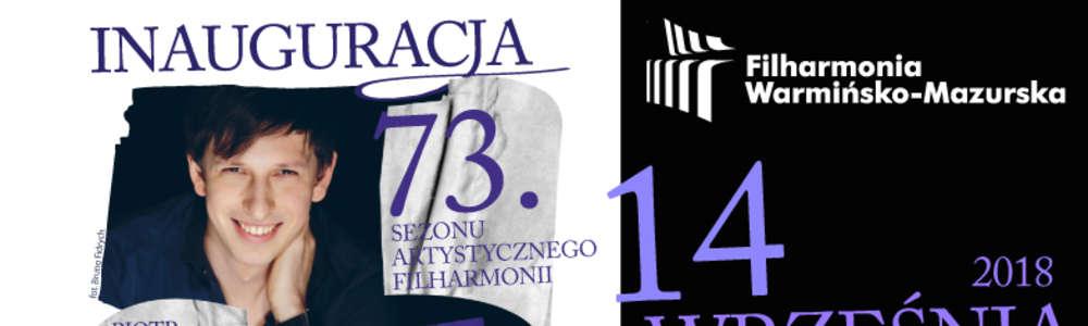 Koncert inaugurujący 73. sezon artystyczny Filharmonii Warmińsko-Mazurskiej