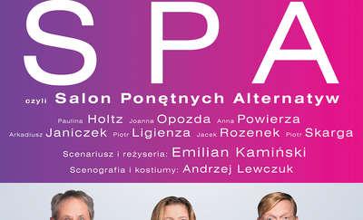 """""""S  P A  czyli Salon Ponętnych Alternatyw"""""""