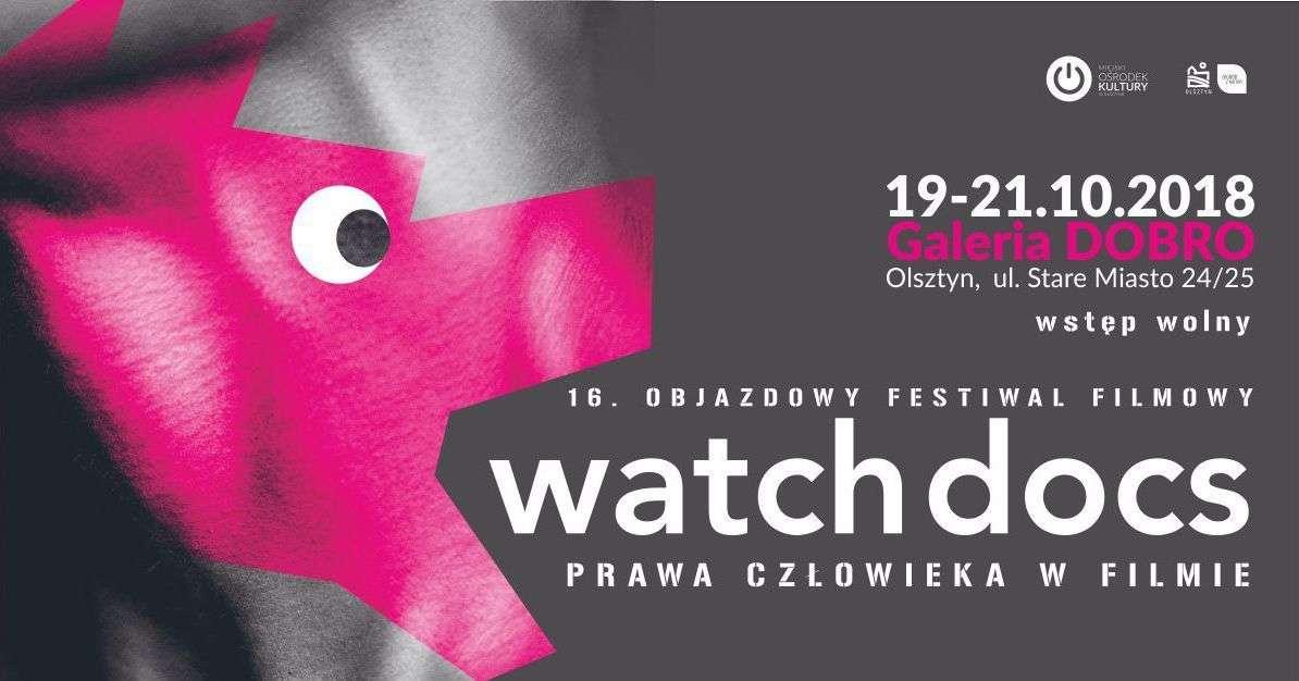 16. Objazdowy Festiwal Filmowy Watch Docs - Prawa człowieka w filmie  - full image