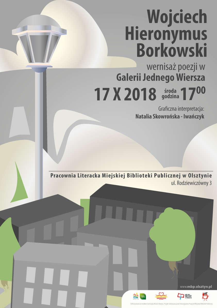 Wernisaż poezji Wojciecha Hieronymusa Borkowskiego - full image