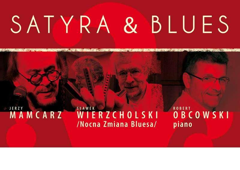 Satyra&Blues. Jerzy Mamcarz&Sławek Wierzcholski&Robert Obcowski - full image