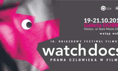 16. Objazdowy Festiwal Filmowy Watch Docs - Prawa człowieka w filmie