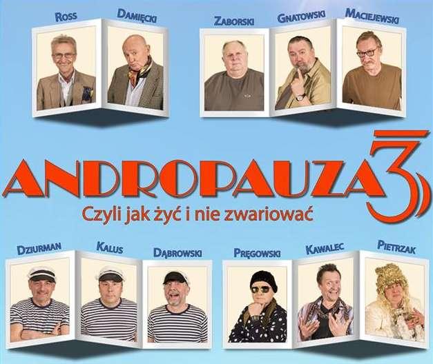 """Spektakl teatralny """"ANDROPAUZA 3, czyli, jak żyć i nie zwariować"""" - full image"""